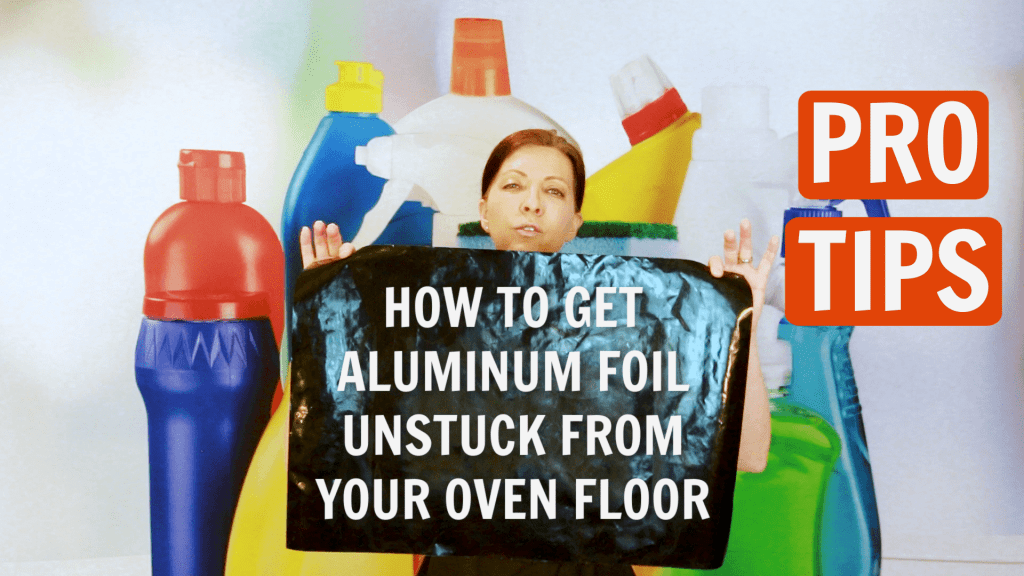 Remove Aluminum Foil Angela Brown Ask a House Cleaner