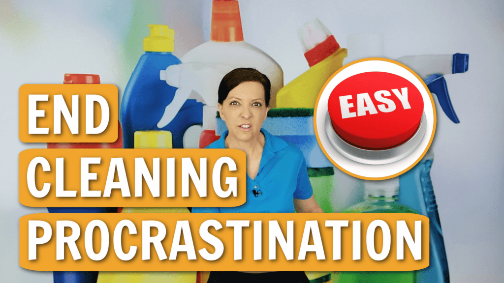 End Cleaning Procrastination Angela Brown Ask a House Cleaner