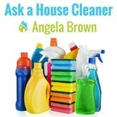 Ask a House Cleaner - Angela Brown