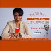 Got Clutter-Get Organized with Janet - Janet M Taylor