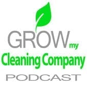 Grow My Cleaning Company - Mike Campion