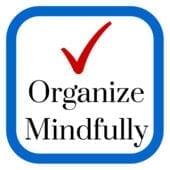 Organize Mindfully - Mark Dillon