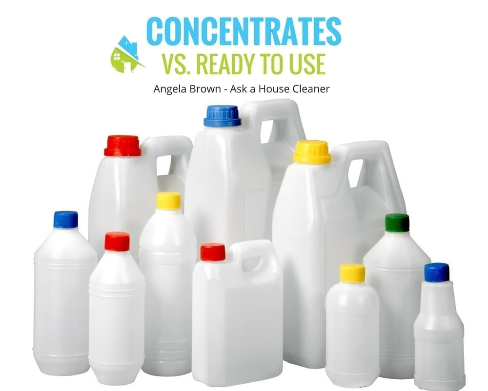 Concentrates vs. Ready to Use, Angela Brown, My Cleaning Connection