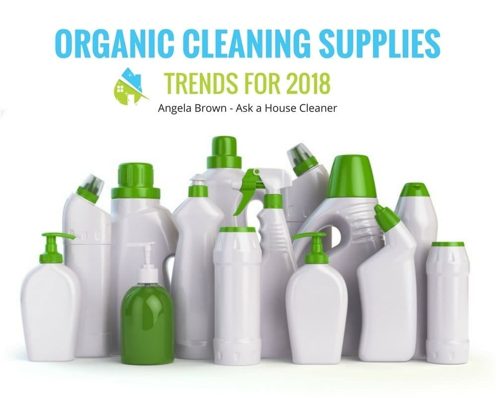 Organic Cleaning Supplies, Ask a House Cleaner, My Cleaning Connection
