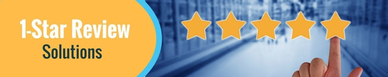 1-star review solutions