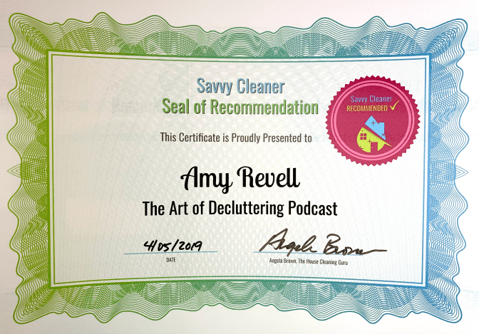 Amy Revell, The Art of Decluttering Podcast, Savvy Cleaner Recommended