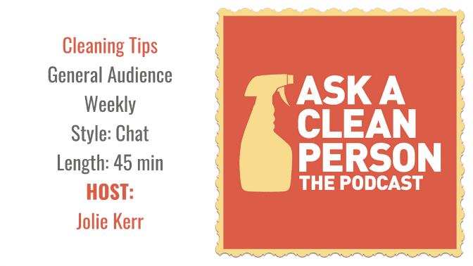 Ask a Clean Person, Angela Brown's Top 10 Podcasts, Savvy Cleaner Recommended