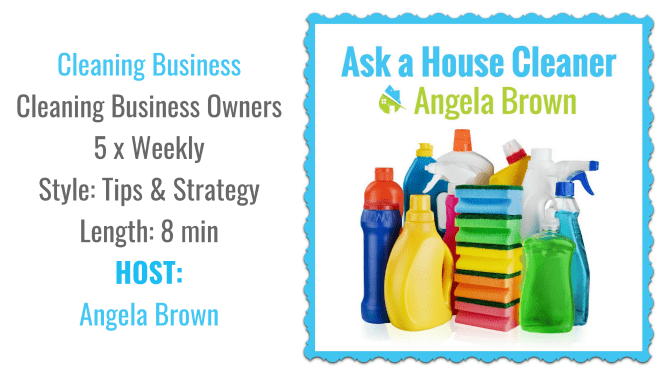Ask a House Cleaner, Angela Brown's Top 10 Podcasts, Savvy Cleaner Recommended
