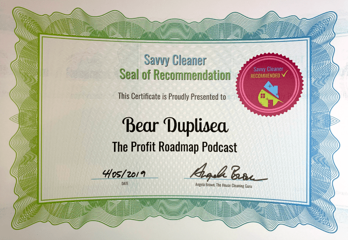 Bear Duplisea, The Profit Roadmap Podcast, Savvy Cleaner Recommended