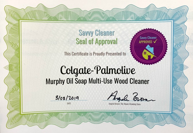 Colgate-Palmolive, Murphy Oil Soap, Savvy Cleaner Approved