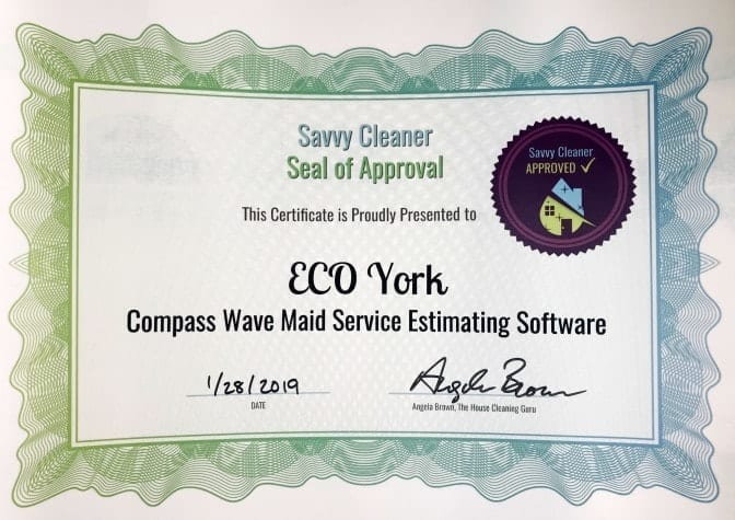 Eco York, Compass Wave Maid Service Estimating Software, Savvy Cleaner Approved