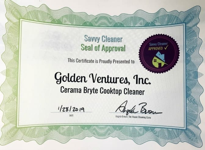 Golden Ventures, Cerama Bryte, Savvy Cleaner Approved