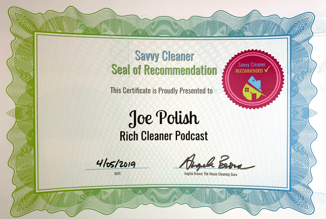 Joe Polish, Rich Cleaner Podcast, Savvy Cleaner Recommended