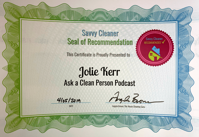 Jolie Kerr, Ask a Clean Person Podcast, Savvy Cleaner Recommended
