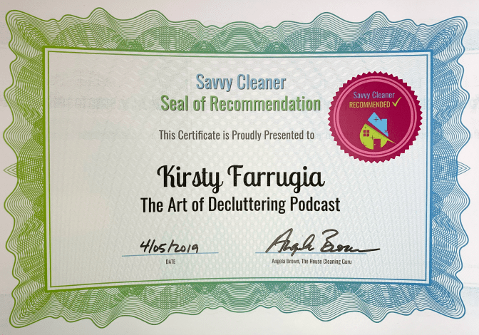 Kirsty Farrugia, The Art of Decluttering Podcast, Savvy Cleaner Recommended