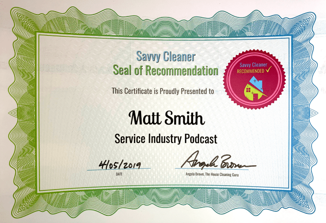 Matt Smith, Service Industry Podcast, Savvy Cleaner Recommended